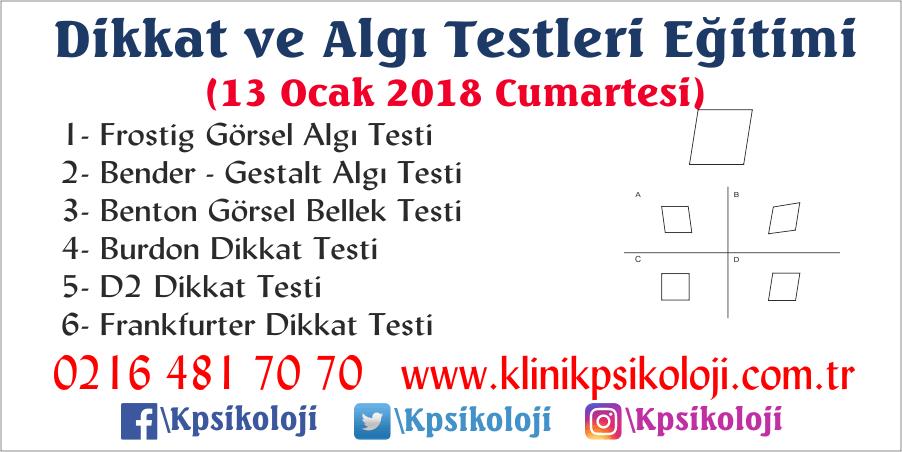 Dikkat ve Algı Testleri Eğitimi (6 Test)(13 Ocak 2018)